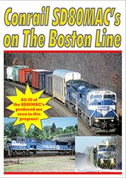 Conrail SD80MACs on the Boston Line DVD