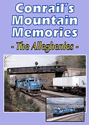 Conrails Mountain Memories -The Alleghenies DVD