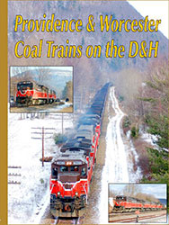 Providence & Worcester Coal Trains on the D&H DVD