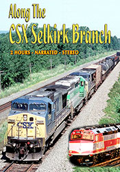 Along the CSX Selkirk Branch DVD