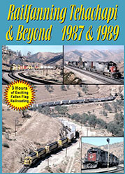 Railfanning Tehachapi & Beyond 1987 & 1989 3 Disc Set DVD
