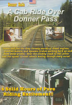A Cab Ride Over Donner Pass 2-Disc Set 4 Hours