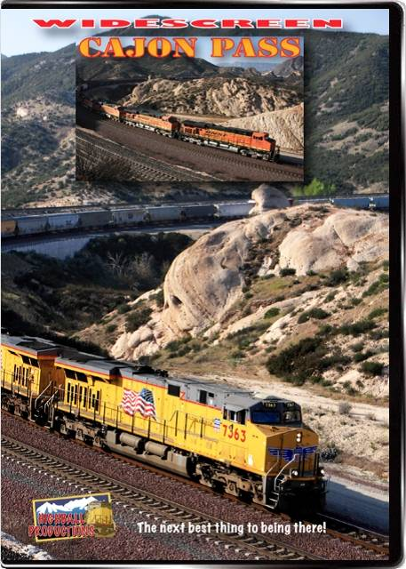Cajon Pass - BNSF and Union Pacific through the San Bernadino Mountains