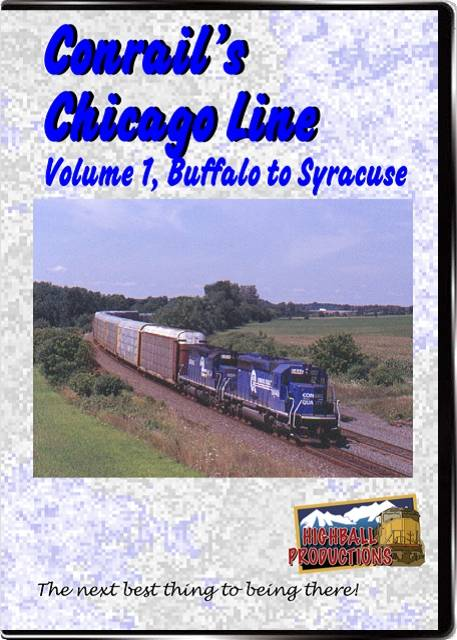 Conrail's Chicago Line Volume 1 - Buffalo To Syracuse