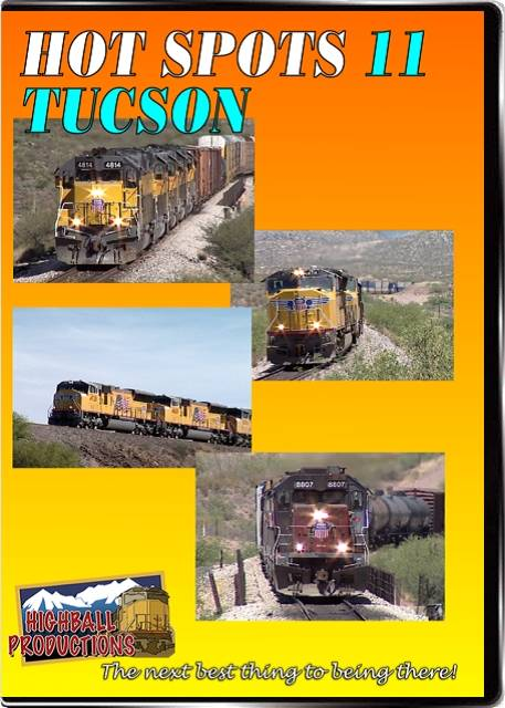 Hot Spots 11 Tucson - The Union Pacific at the  famous over-under at Davidson Canyon