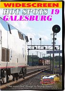 Hot Spots 19 Galesburg Illinois - Former Burlington Northern and Santa Fe lines