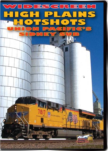 High Plains Hot Shots - The Union Pacific Sidney Sub