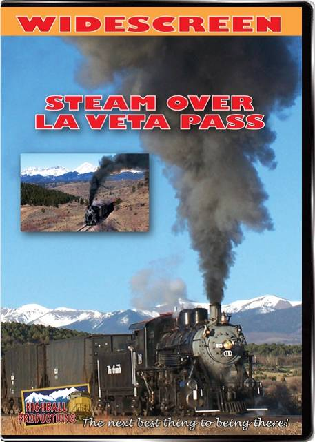 Steam Over La Veta Pass -  Rio Grande Scenic Railroad