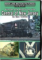Central of New Jersey Steam and Diesel in the 1950s