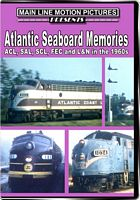 Atlantic Seaboard Memories ACL, SAL, SCL, FEC and L&N in the 1960s