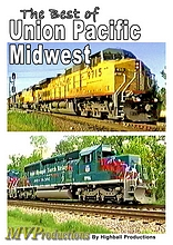 Best of Union Pacific - Midwest
