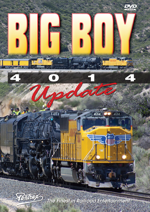 Big Boy 4014 Update DVD - The 2014 Beginning of the Big Boy Miracle