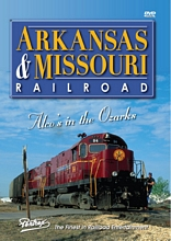 Arkansas & Missouri Railroad DVD
