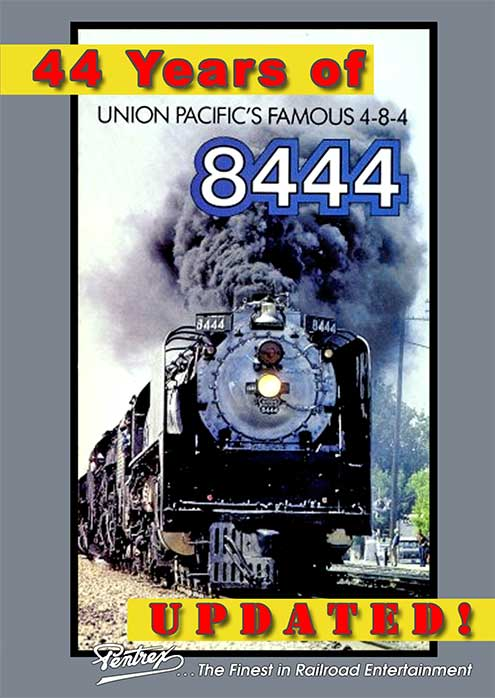 44 Years of Union Pacifics 8444 DVD