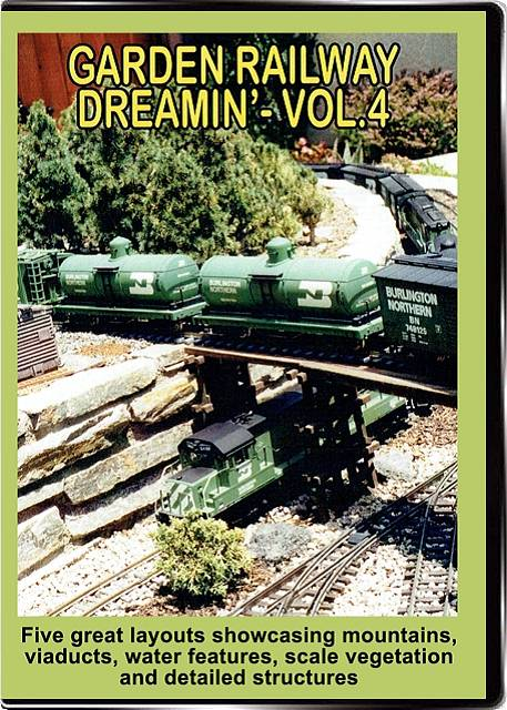 Garden Railway Dreamin Vol 4 DVD