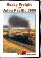 Heavy Freight and Union Pacific 3985