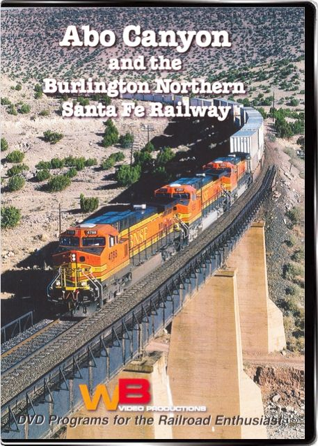 Abo Canyon and the Burlington Northern Santa Fe Railway