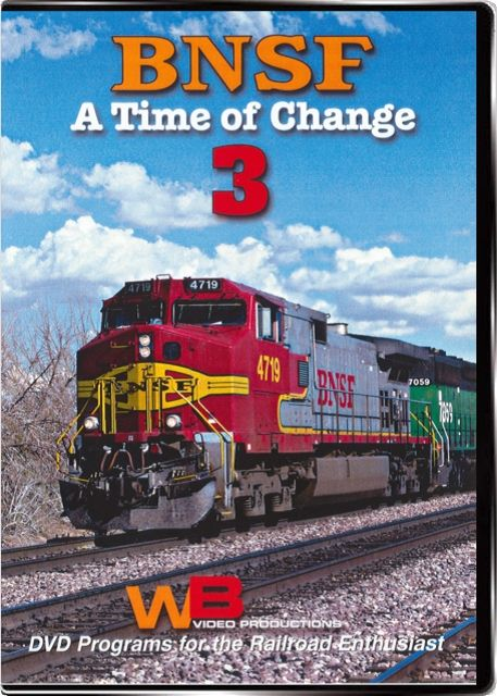 BNSF A Time of Change 3